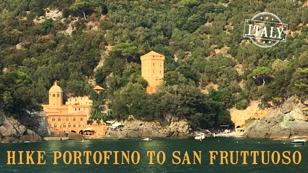 Hike Portofino to San Fruttuoso, Italy – or – THE PERFECT