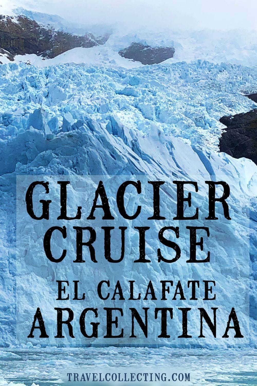 Glacier cruise el calafate argentina