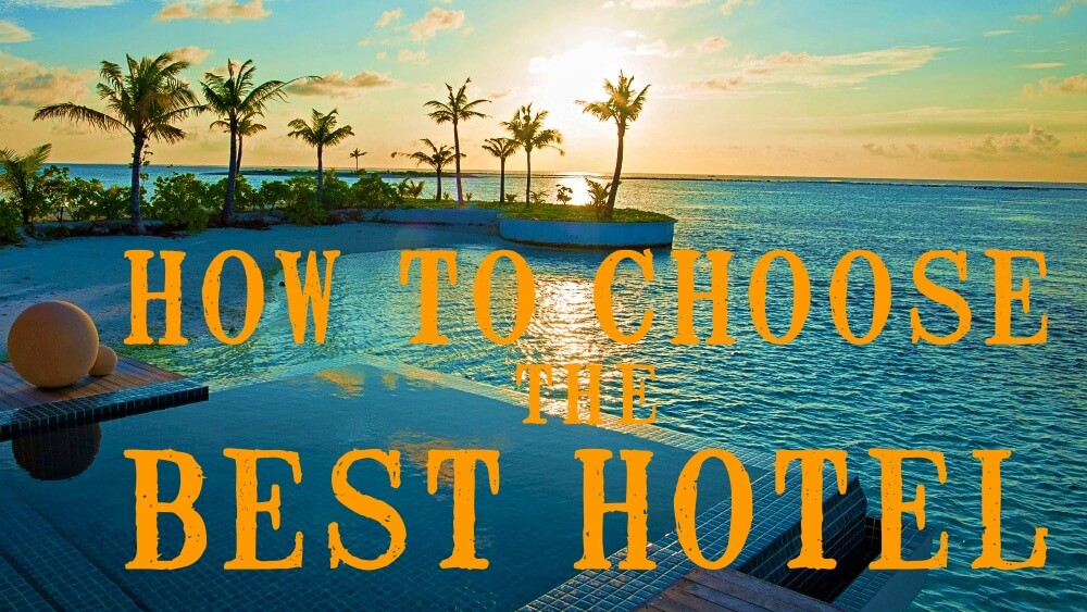 How to choose the best hotel-header