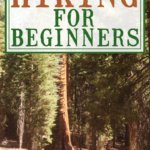 HIKING FOR BEGINNERS WOODS