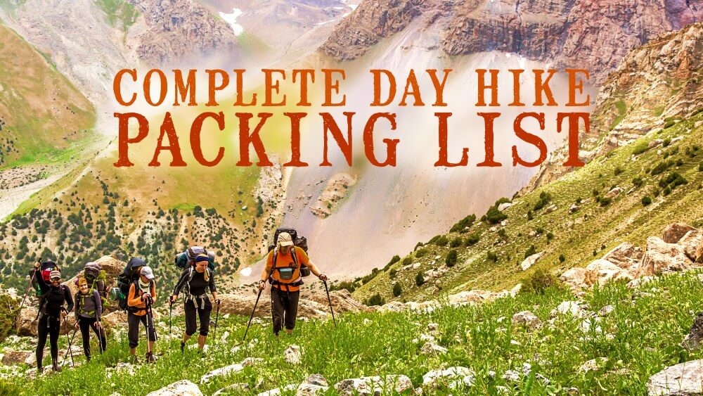 Complete Day Hike Packing List