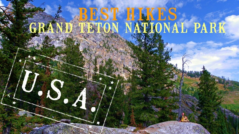 Best HIkes Grand Teton National Park - header