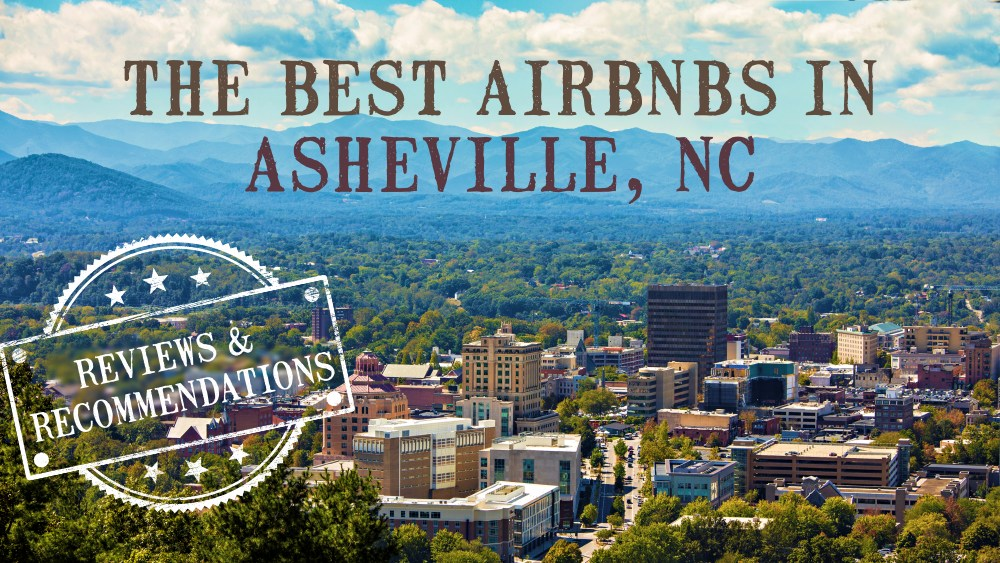 best airbnbs in ASHEVILLE NC