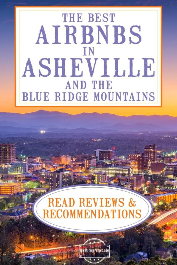 Best airbnbs in Asheville and the Blue Ridge Mountains