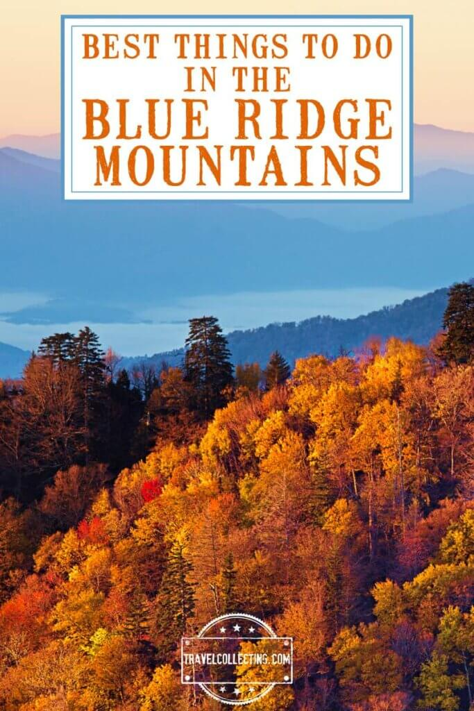 Best Things to Do in the Blue Ridge Mountains